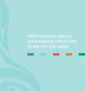 first-nations-health-governance-structure-in-british-columbia